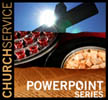 Church Service  PowerPoint Series